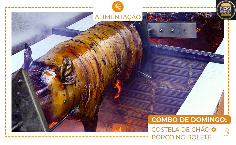 COMBO DE DOMINGO: COSTELA DE CHÃO + PORCO NO ROLETE